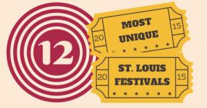 12 Most Unique St. Louis Festivals